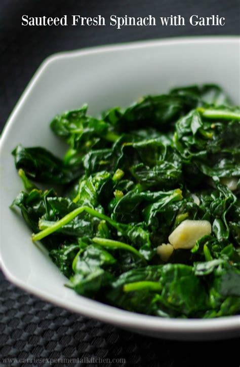 Sauteed Fresh Spinach and Garlic - Carrie's Experimental